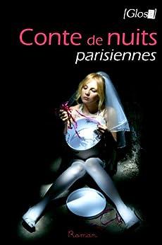 Conte de nuits parisiennes par [Glose, A.]