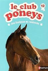 Le club des poneys : Une Duchesse en randonnée