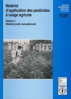 Matériel D'application Des Pesticides À Usage Agricole par Food and Agriculture Organization of the United Nations