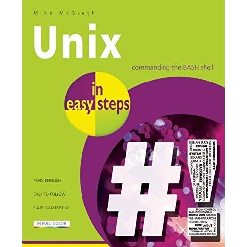 Unix in easy steps by Mike McGrath (2014-05-27)