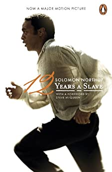 Twelve Years a Slave (Film Tie-in) by [Northup, Solomon]