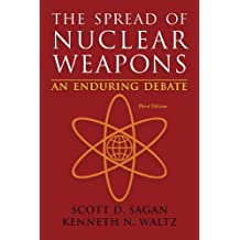 The Spread of Nuclear Weapons – An Enduring Debate 3e