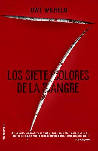 Los siete colores de la sangre (Thriller y suspense) por Uwe Wilhelm