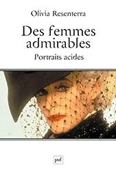 Des femmes admirables. Portraits acides