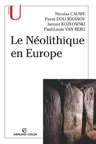 Lire en ligne Le Néolithique en Europe (Histoire) pdf