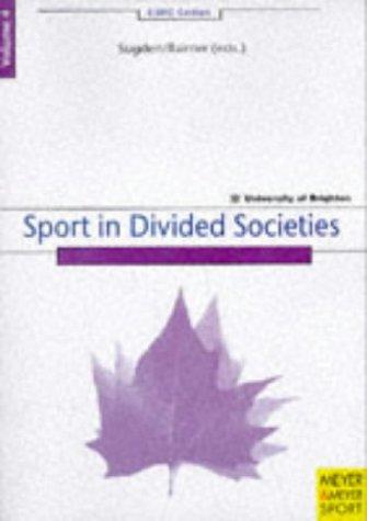 Sport in divided societies / eds. John Sugden, Alain Bairner | Sugden, John
