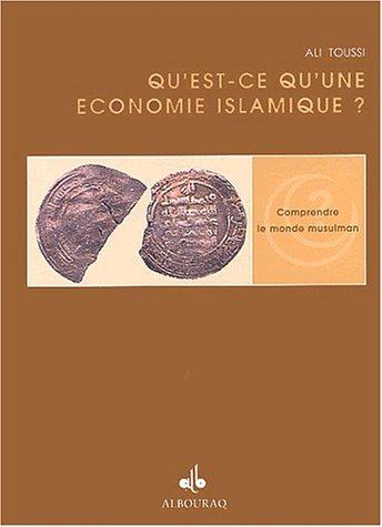 Qu'est-ce qu'une économie islamique ? par Ali Toussi