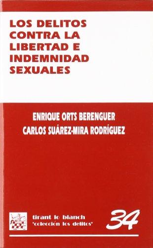Los delitos contra la libertad e indemnidad sexuales