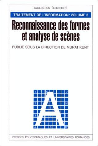 Reconnaissance des formes et analyse de scènes, volume 3 : Traitement de l'information