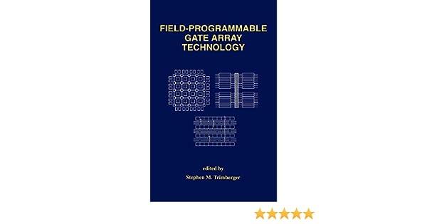 Trimberger array programmable field epub technology s gate