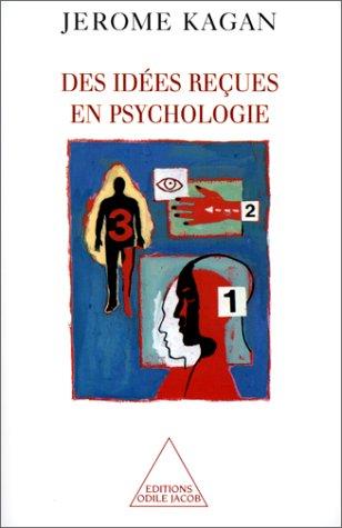 Des idées reçues en psychologie