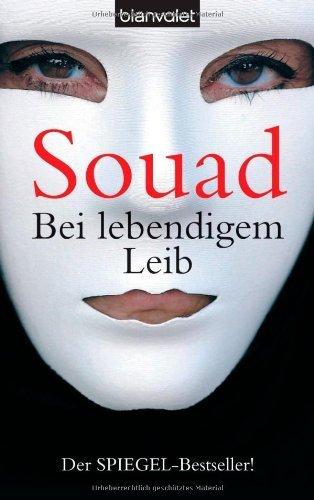 Bei lebendigem Leib von Souad (2005) Taschenbuch