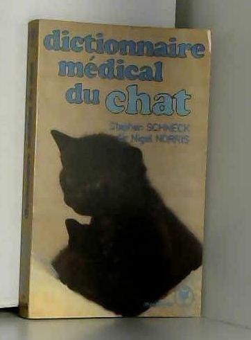 Dictionnaire médical du chat par Nigel Norris, Stephen Schneck (Flexibound)