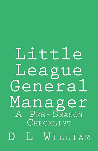 Little League General Manager (Front Office GM Book 1) (English Edition) (Little League Coaching)