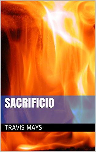Sacrificio (Las Pesadillas Gratuitas nº 3) por Travis Mays