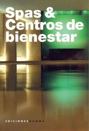 Spas y centros de bienestar por S. Micheli