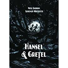 [( Hansel and Gretel Standard Edition (a Toon Graphic) (Toon) - Street Smart By Gaiman, Neil ( Author ) Hardcover Oct - 2014)] Hardcover