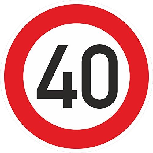Geburtstagschild 40 Verkehrszeichen Verkehrsschild Straßenschild Geburtstagsschild Schild Geburtstag PVC 40 cm