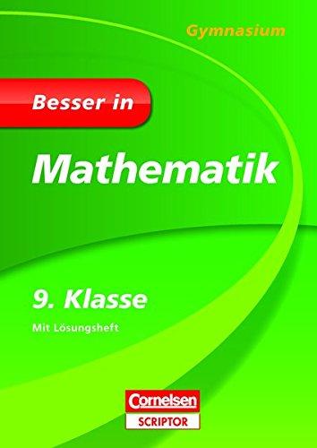 Besser in Mathematik - Gymnasium 9. Klasse (Cornelsen Scriptor - Besser in)