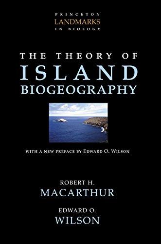 The Theory of Island Biogeography (Princeton Landmarks in Biology) (English Edition) por Robert H. MacArthur