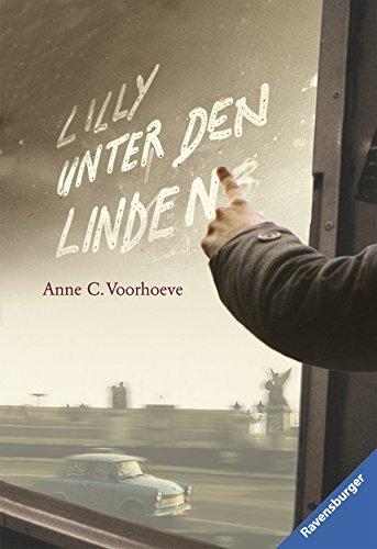 Lilly Unter Den Linden by Anne C Voorhoeve (2011-01-01)