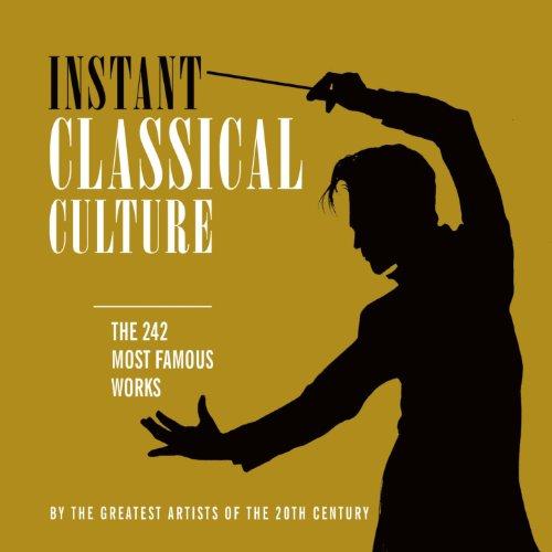 Instant Classical Culture