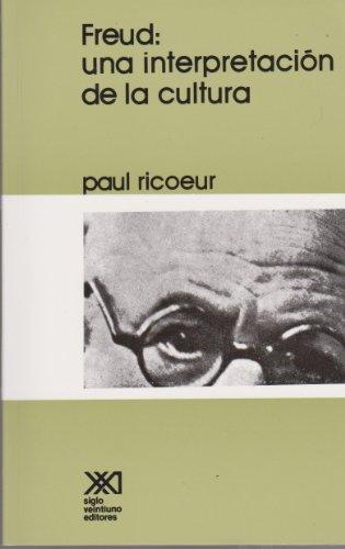 Freud, una interpretación de la cultura (Teoría) por Paul Ricoeur