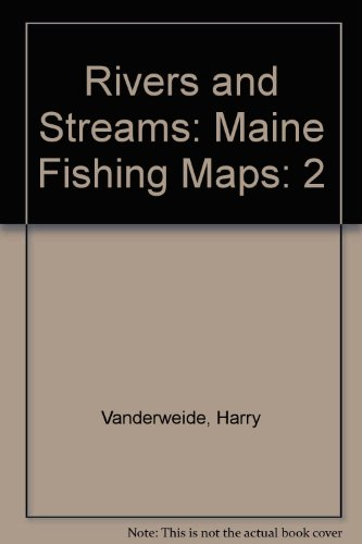Atlas Delorme Maine (2: Rivers and Streams: Maine Fishing Maps)