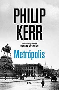Metrópolis par Philip Kerr