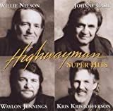 Songtexte von The Highwaymen - Highwayman Super Hits