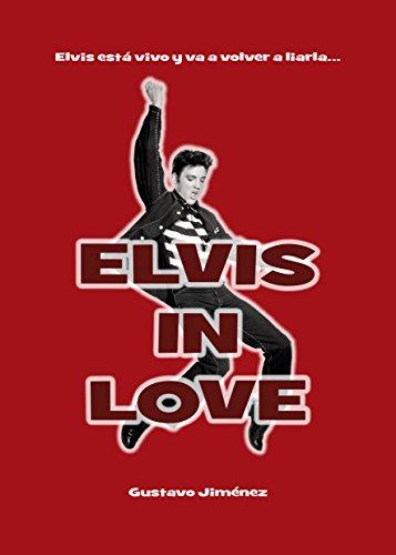 Elvis in love por Gustavo Jiménez  Limones