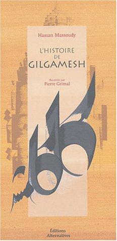 L'histoire de Gilgamesh