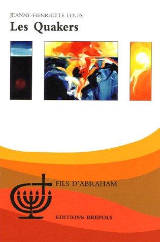 La Société religieuse des Amis (Quakers)