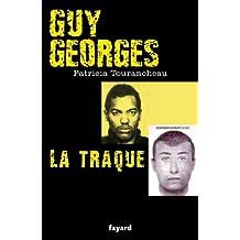Guy Georges - La traque (Documents)