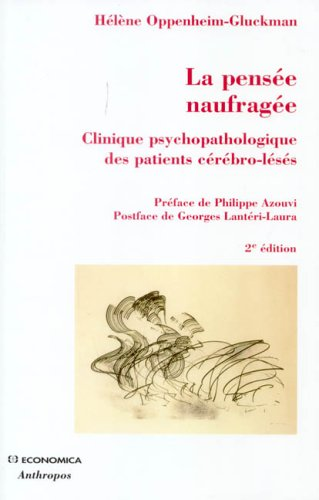 La pense naufrage : Clinique psychopathologique des patients crbro-lss