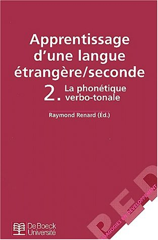 Apprentissage d'une langue étrangère (seconde) vol.2 : la phonetique verbot