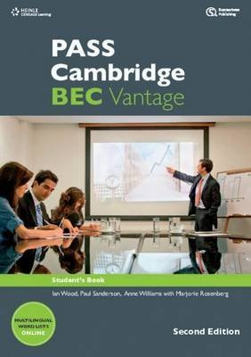 [(PASS Cambridge BEC Vantage)] [ By (author) Russell Whitehead, By (author) Anne Williams, By (author) Marjorie Rosenberg, By (author) Paul Dummett, By (author) Colin Benn, By (author) Ian Wood, By (author) Louise Pile, By (author) Paul Sanderson, By (author) Michael Black ] [February, 2012]
