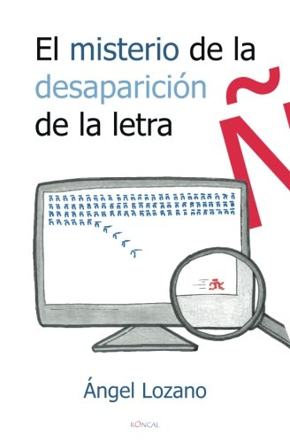 El misterio de la desaparición de la letra ñ par Ángel Lozano