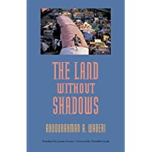 The Land without Shadows by Abdourahman A. Waberi (2005-11-14)