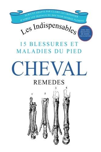 15 blessures et maladies du pied du Cheval par Mme Claire Lecarpentier