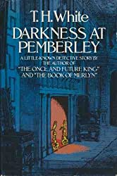 Darkness at Pemberley by T. H. White (1978-06-05)
