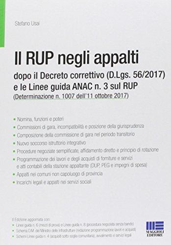 Il RUP negli appalti dopo il Decreto correttivo (D.Lgs. 56/2017) e le linee guida ANAC n. 3 sul RUP