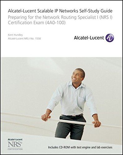 alcatel-lucent-scalable-ip-networks-self-study-guide-preparing-for-the-network-routing-specialist-i-