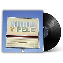 Maradona y Pelé (Vinile 45 giri – edizione limitata) [Esclusiva Amazon.it]