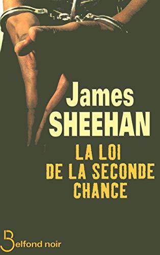 La Loi de la seconde chance par James SHEEHAN
