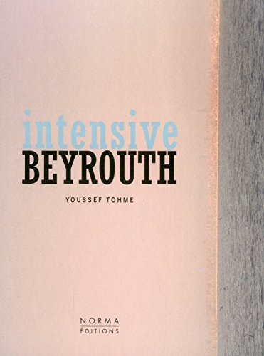 Intensive Beyrouth : Youssef Tohme
