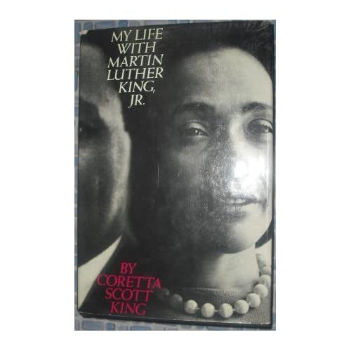 My Life with Martin Luther King, Jr. by Coretta Scott King (1970-08-05)