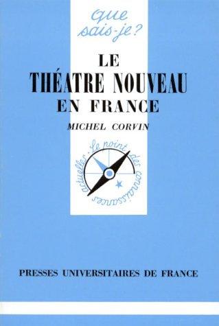 Le théâtre nouveau en France