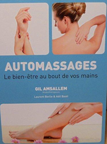 Automassages - Le bien tre au bout de vos mains