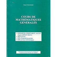 Cours de mathématiques générales : Expertise comptable, CPECF-DECS, DUT Gestion, BTS comptabilité gestion, BTS services informatiques